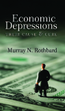 Economic Depressions - Their Cause and Cure