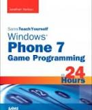 Sams Teach Yourself Windows Phone 7 Game Programming in 24 Hours
