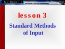 Standard Methods of Input