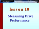 Measuring Drive Performance