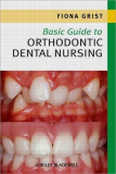 Basic Guide to Orthodontic Dental Nursing_1