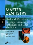 Master Dentistry: Volume 1: Oral and Maxillofacial Surgery, Radiology, Pathology and Oral Medicine_1