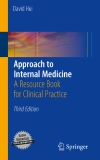 Approach to Internal Medicine A Resource Book for Clinical Practice Third Edition