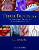 FELINE DENTISTRY Oral Assessment, Treatment, and Preventative Care_1