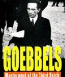Goebbels -  Mastermind of the Third Reich