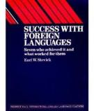 Success With Foreign Language - Seven Who Achieved It and What Worked for Them