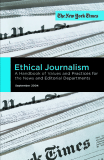 Ethical Journalism A Handbook of Values and Practices for the News and Editorial Departments