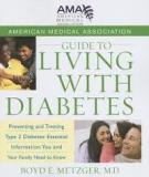Guide to Living with Diabetes Preventing and Treating Type 2 Diabetes— Essential Information You and Your Family Need to Know