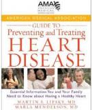 Guide to Preventing and Treating Heart Disease Essential Information You and Your Family Need to Know about Having a Healthy Heart