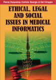 Ethical, Legal, and Social Issues in Medical Informatics