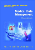 Medical Data Management A Practical Guide
