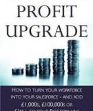 Profit Upgrade -  How to Turn Your Workforce into Your Salesforce