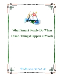 What Smart People Do When Dumb Things Happen at Work:Table of Contents