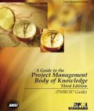 A Guide to the Project Management Body of Knowledge Third Edition