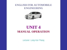 ENGLISH FOR AUTOMOBILE ENGINEERING-UNIT 4: MANUAL OPERATION
