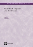 South-South Migration and Remittances By Dilip Ratha William Shaw