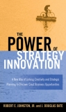 THE POWER OF S TRATEGY INNOVATION