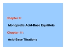 Chapter 9: Monoprotic Acid-Base Equilibria