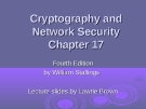 Cryptography and Network Security Network Security - Chapter 17