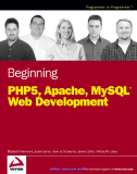 Beginning PHP5, Apache, and MySQL Web Development