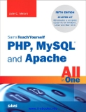 Sams Teach Yourself PHP, MySQL and Apache All in One 5th Edition