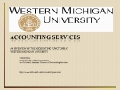 ACCOUNTING SERVICES: AN OVERVIEW OF THE ACCOUNTING FUNCTIONS AT  WESTERN MICHIGAN UNIVERSITY