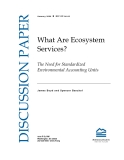 What Are Ecosystem  Services? The Need for Standardized  Environmental Accounting Units