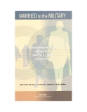 Married to the Military - The Employment and Earnings of Military Wives Compared with Those of Civilian Wives