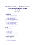 Maximum Security: A Hacker's Guide to Protecting Your Internet Site and NetworkTable of Contents:• IntroductionI Setting the Stage• • • • Chapter 1 - Why Did I Write This Book? Chapter 2 - How This Book Will Help You Chapter 3 - Hackers and Crackers