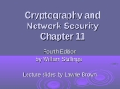 Cryptography and Network Security Chapter 11