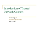 Introduction of Trusted Network Connect