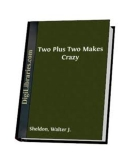 Two Plus Two Makes Crazy