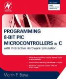 Programming 8-BIT PIC Microcontrollers in C with interactive hardware simulation