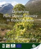 CONSERVING PLANT GENETIC DIVERSITY IN PROTECTED AREAS Population Management of Crop Wild Relatives