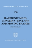 150 Harmonic maps, conservation laws and moving frames Second edition
