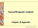 Isocost/Isoquant Analysis