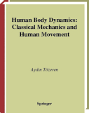 Human Body Dynamics: Classical Mechanics and Human Movement