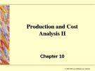 Production and Cost Analysis II