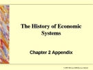The History of Economic  Systems