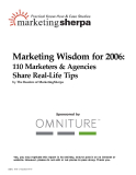 Marketing wisdom for 2006: 110 marketers and agencies share real-life tips