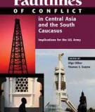 Faultlines of conflict in central asia and the south caucasus implications for the US army