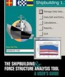 The Shipbuilding and Force Structure Analysis Tool -  A User's Guide