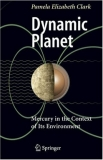 Dynamic Planet Mercury in the Context of Its Environment