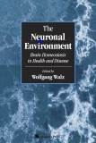 The Neuronal Environment: Brain Homeostasis in Health and Disease