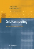 Grid Computing: Software Environments and Tools