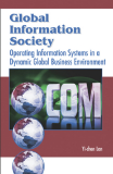 Global Information Society: Openrating Information Systerms In a Dynamic Global Business Enviroment