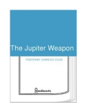 The Jupiter Weapon