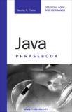 www.it-ebooks.info.Java™P H R A S E B O O KESSENTIAL CODE AND COMMANDSTimothy FisherDEVELOPER'S LIBRARYSams Publishing, 800 East 96th Street, Indianapolis, Indiana 46240 USAwww.it-ebooks.info.Java™ PhrasebookCopyright © 2007 by Sams Publ