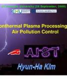Using Non-Thermal Plasma  to Control Air Pollutants