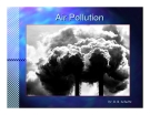 Dr. R. B. Schultz. Air Pollution and Weather